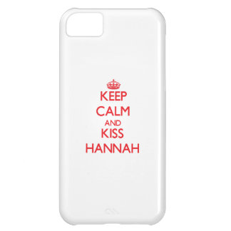 Keep Calm and Kiss Hannah Cover For iPhone 5C