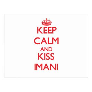 Keep Calm and Kiss Imani Postcard