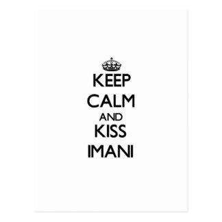Keep Calm and kiss Imani Post Card