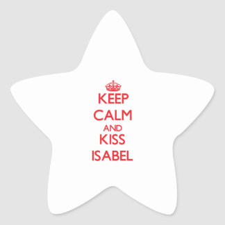 Keep Calm and Kiss Isabel Star Sticker
