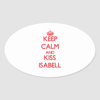 Keep Calm and Kiss Isabell Stickers