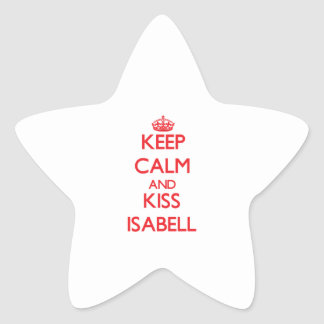 Keep Calm and Kiss Isabell Star Stickers