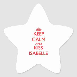 Keep Calm and kiss Isabelle Star Sticker
