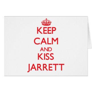 Keep Calm and Kiss Jarrett Greeting Card