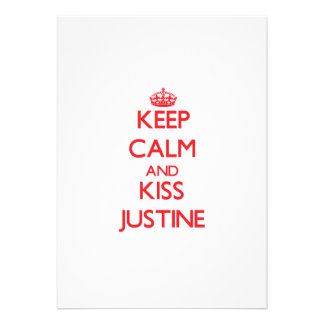 Keep Calm and kiss Justine Custom Announcement
