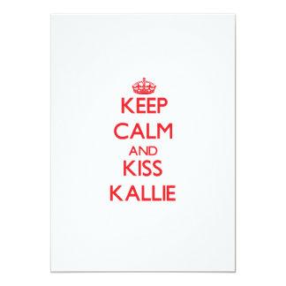 Keep Calm and kiss Kallie 5x7 Paper Invitation Card