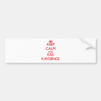 Keep Calm and Kiss Kaydence Bumper Sticker