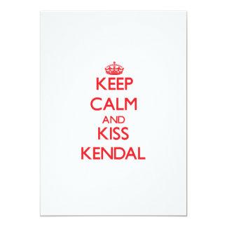 Keep Calm and Kiss Kendal Custom Invite