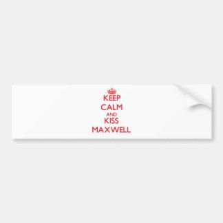 Keep Calm and Kiss Maxwell Car Bumper Sticker