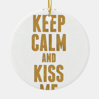 Keep Calm And Kiss Me Double-Sided Ceramic Round Christmas Ornament