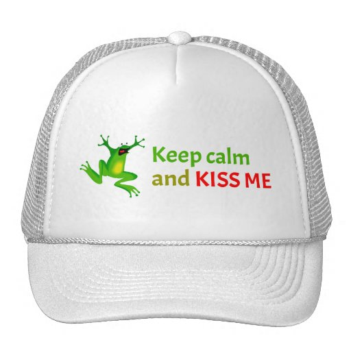 Keep calm and kiss me hat