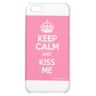 Keep Calm and Kiss Me iPhone 5C Cover