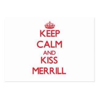 Keep Calm and Kiss Merrill Business Card Templates