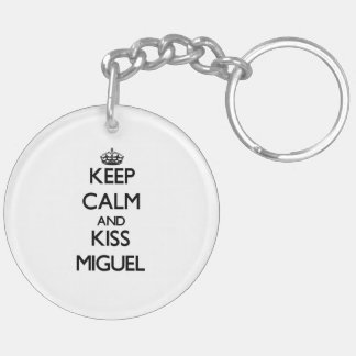 Keep Calm and Kiss Miguel Double-Sided Round Acrylic Keychain