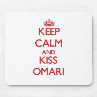 Keep Calm and Kiss Omari Mouse Pad