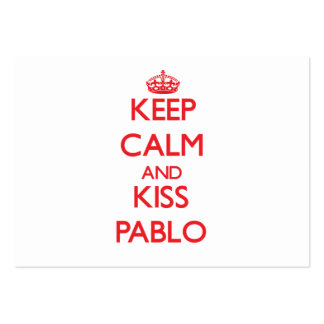 Keep Calm and Kiss Pablo Large Business Cards (Pack Of 100)