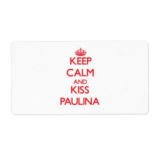 Keep Calm and Kiss Paulina Custom Shipping Label