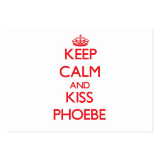 Keep Calm and kiss Phoebe Business Card Template