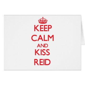 Keep Calm and Kiss Reid Greeting Card