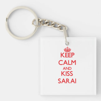 Keep Calm and kiss Sarai Double-Sided Square Acrylic Keychain