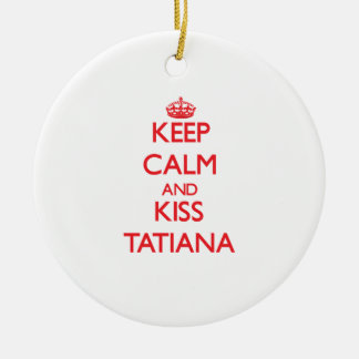 Keep Calm and kiss Tatiana Double-Sided Ceramic Round Christmas Ornament