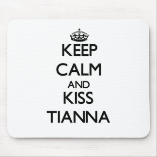 Keep Calm and kiss Tianna Mouse Pads