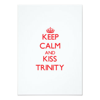 Keep Calm and Kiss Trinity 5x7 Paper Invitation Card