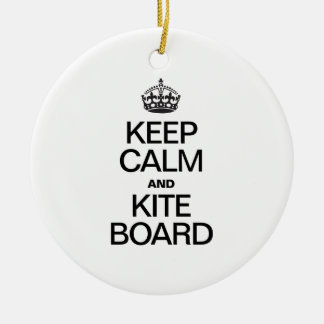 KEEP CALM AND KITE BOARD Double-Sided CERAMIC ROUND CHRISTMAS ORNAMENT