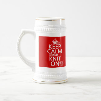 Keep Calm and Knit On - all colors Beer Stein