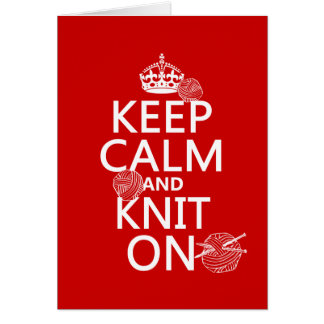 Keep Calm and Knit On - all colors Card