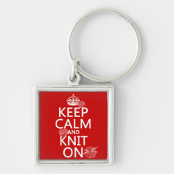 Premium Square Keychain with Keep Calm and Knit On design