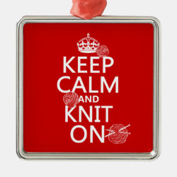 Premium Square Ornament with Keep Calm and Knit On design