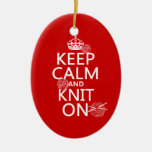 Keep Calm and Knit On - all colors Double-Sided Oval Ceramic Christmas Ornament