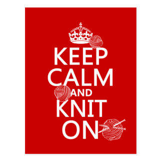 Keep Calm and Knit On - all colors Post Card