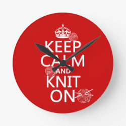 Medium Round Wall Clock with Keep Calm and Knit On design