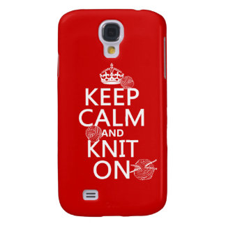 Keep Calm and Knit On - all colors Samsung S4 Case