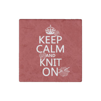 Keep Calm and Knit On - all colors Stone Magnet