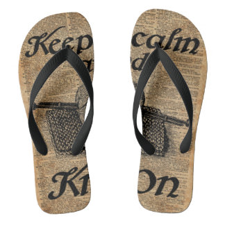 Keep Calm And Knit On Flip Flops