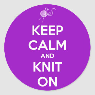 Keep Calm and Knit On Fuschia Classic Round Sticker