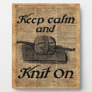 Keep Calm And Knit On Plaque
