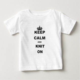KEEP CALM AND KNIT ON.png Baby T-Shirt