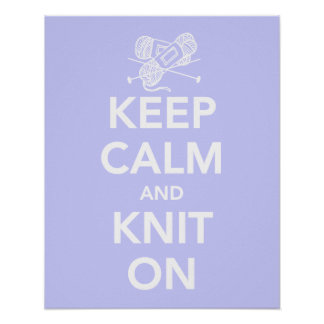 Keep Calm and Knit On print or poster in lavender