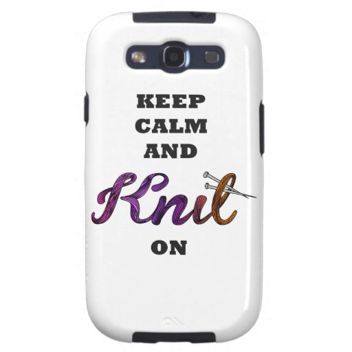 Keep Calm and Knit On Samsung Galaxy SIII Cases
