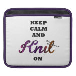 Keep Calm and Knit On Sleeve For iPads