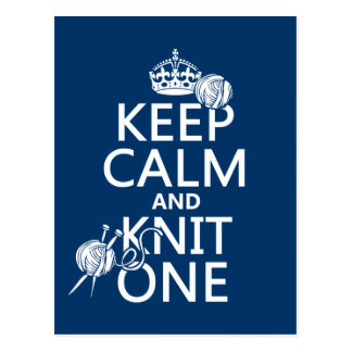 Keep Calm and Knit One - all colours Postcard