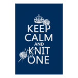 Keep Calm and Knit One - all colours Poster
