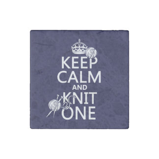 Keep Calm and Knit One - all colours Stone Magnet