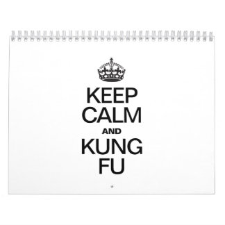 KEEP CALM AND KUNG FU CALENDARS