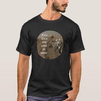 Keep Calm and Land On Mars T-Shirt