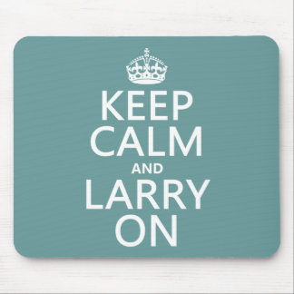 Keep Calm and Larry On (customisable color) Mouse Pads